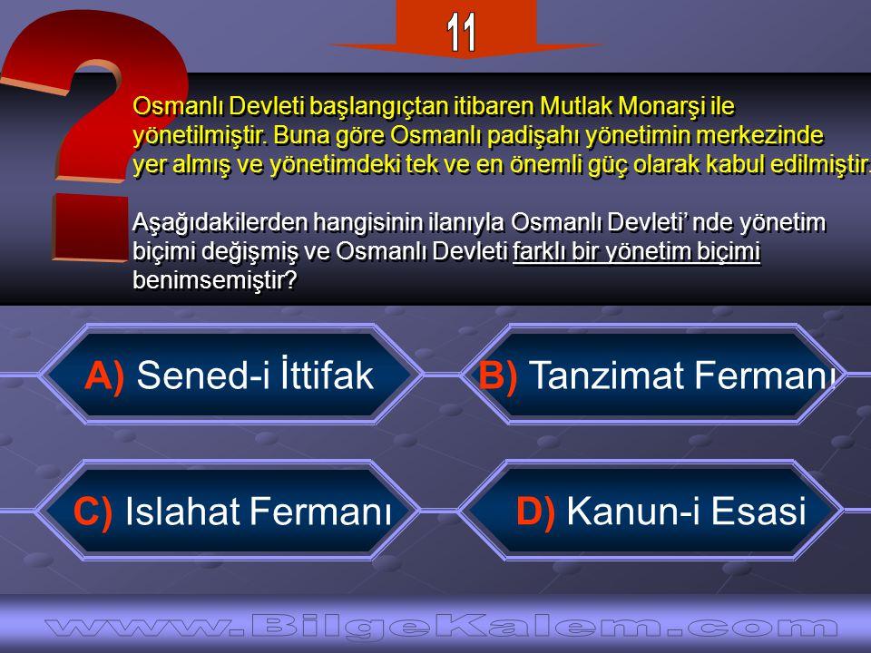 11 www.BilgeKalem.com A) Sened-i İttifak
