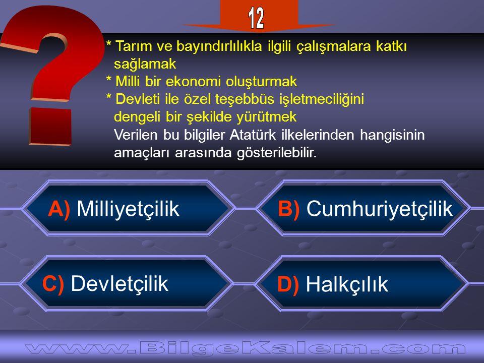 12 www.BilgeKalem.com A) Milliyetçilik