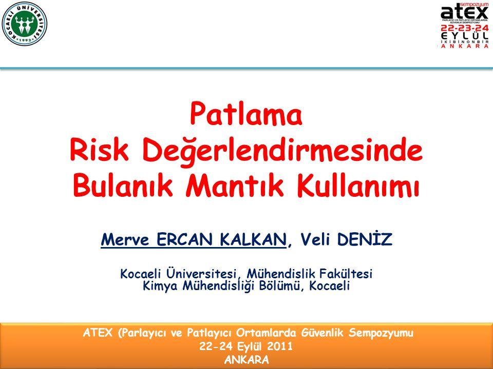 Patlama Risk Değerlendirmesinde Bulanık Mantık Kullanımı