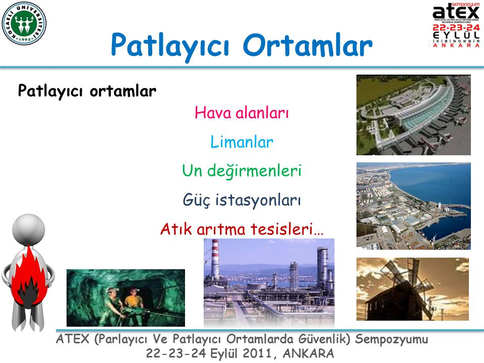 Patlayıcı Ortamlar Patlayıcı ortamlar Hava alanları Limanlar