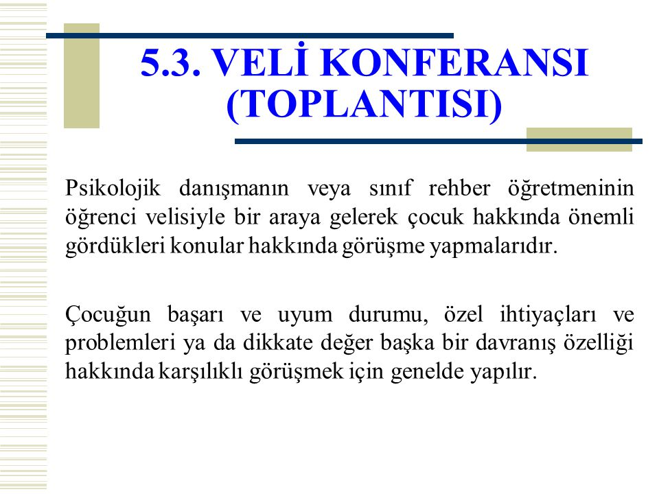 5.3. VELİ KONFERANSI (TOPLANTISI)