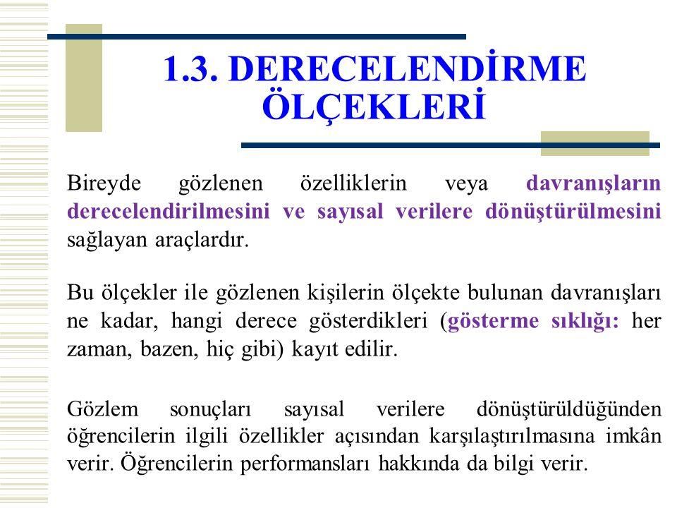 1.3. DERECELENDİRME ÖLÇEKLERİ