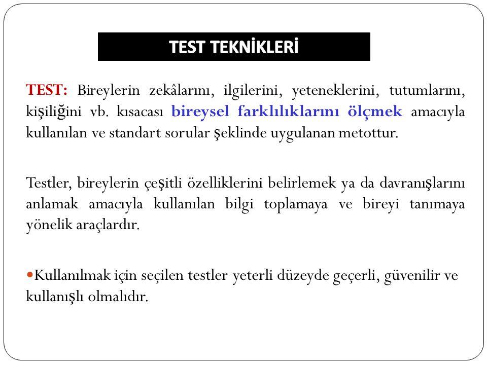 TEST TEKNİKLERİ