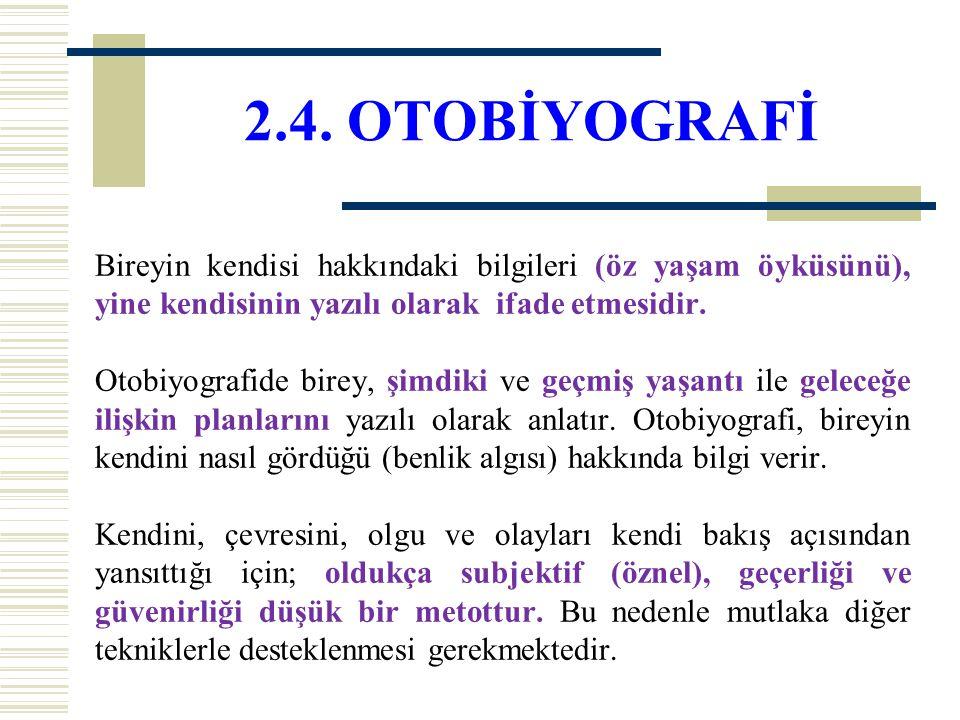 2.4. OTOBİYOGRAFİ