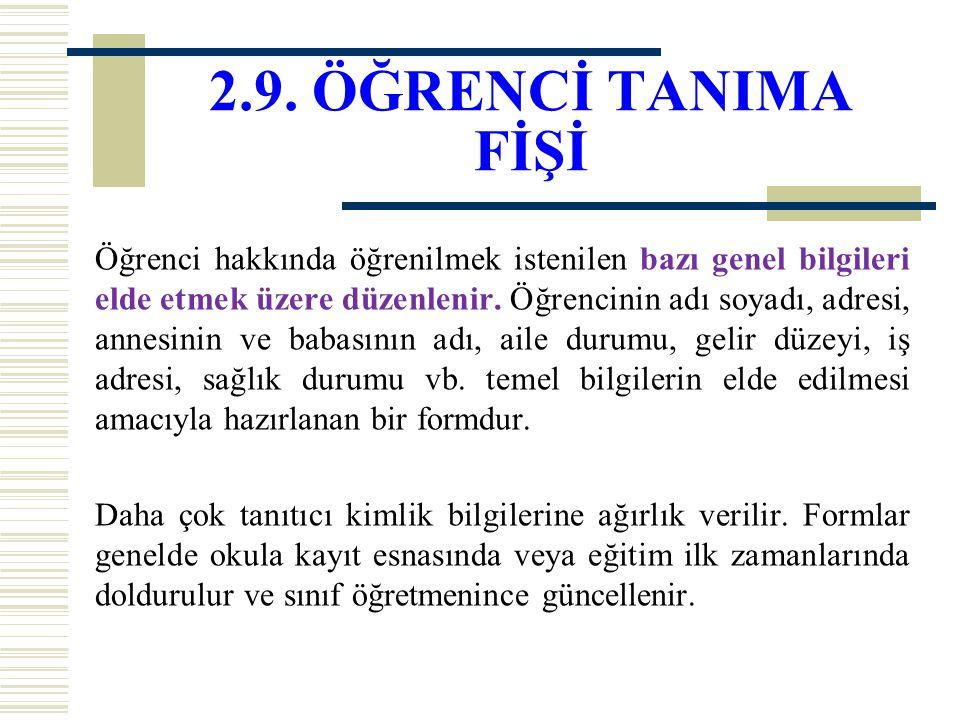 2.9. ÖĞRENCİ TANIMA FİŞİ