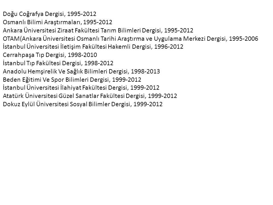 Doğu Coğrafya Dergisi, 1995-2012