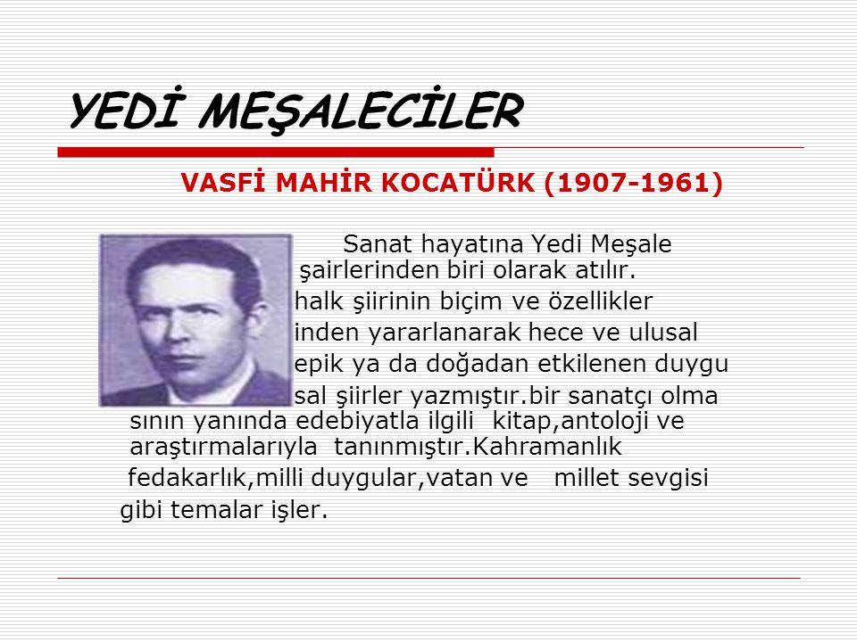 VASFİ MAHİR KOCATÜRK (1907-1961)