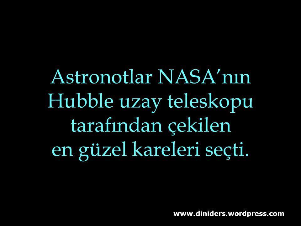 Hubble uzay teleskopu tarafından çekilen en güzel kareleri seçti.