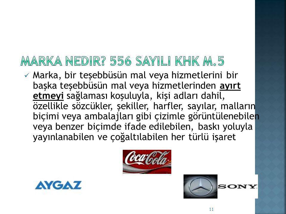 Marka Nedir 556 sayILI KHK M.5