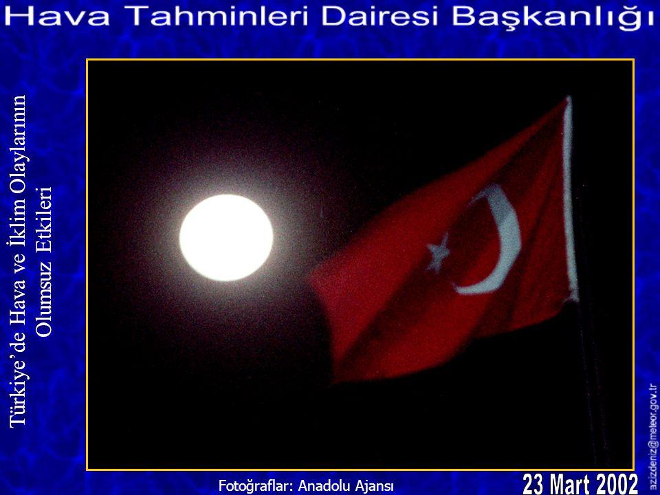 23 Mart 2002 Türkiye'de Hava ve İklim Olaylarının Olumsuz Etkileri
