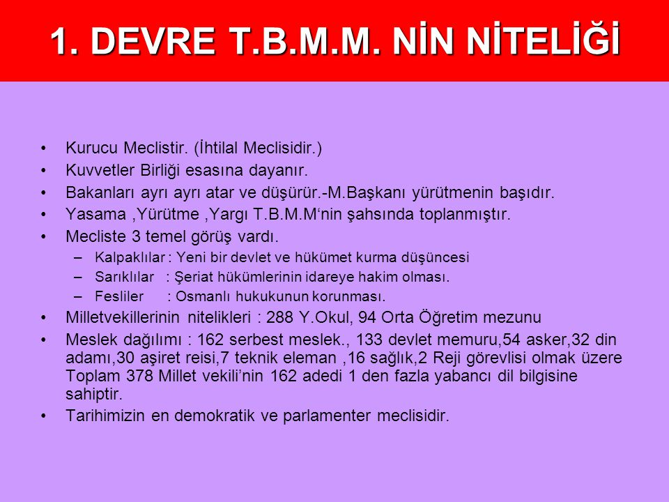 1. DEVRE T.B.M.M. NİN NİTELİĞİ