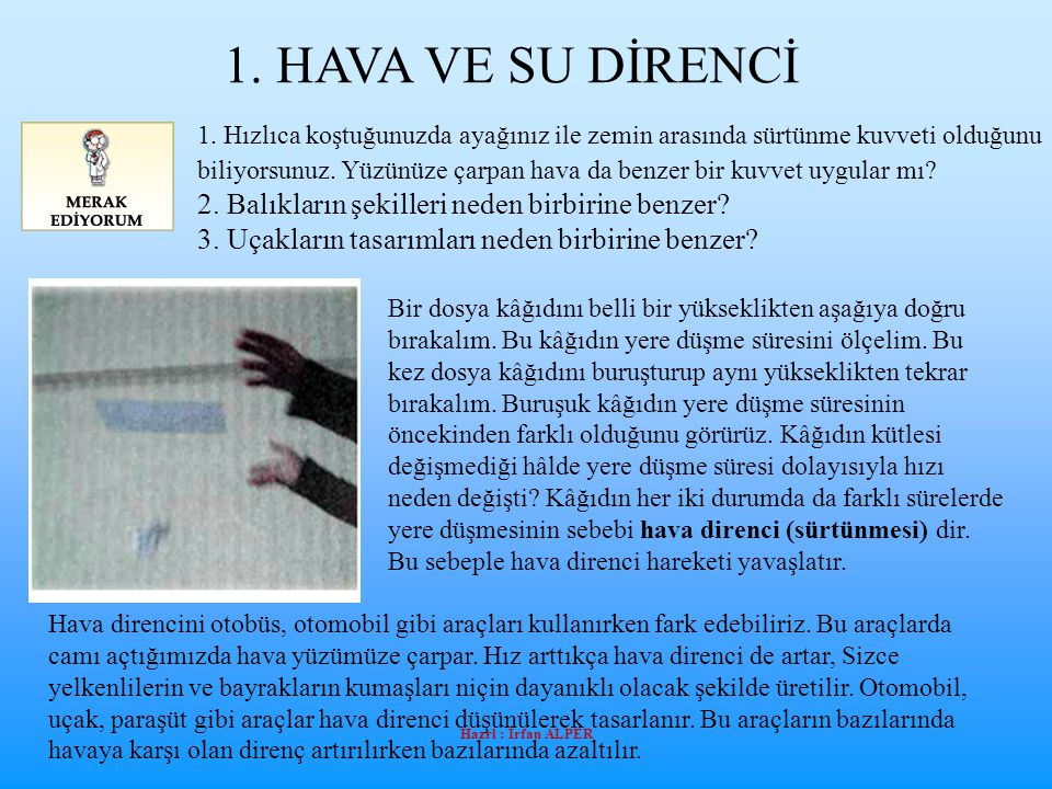 1. HAVA VE SU DİRENCİ