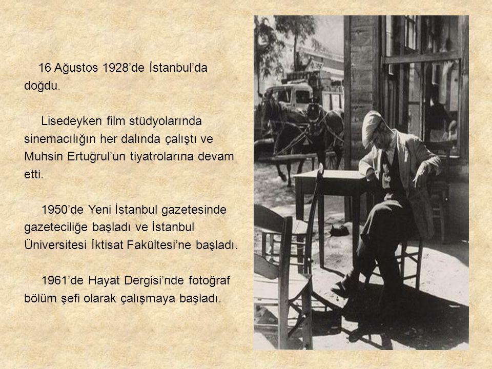 16 Ağustos 1928'de İstanbul'da doğdu