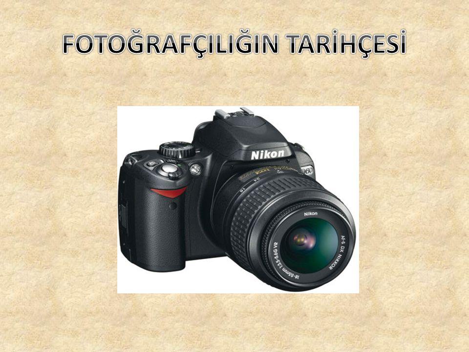 FOTOĞRAFÇILIĞIN TARİHÇESİ