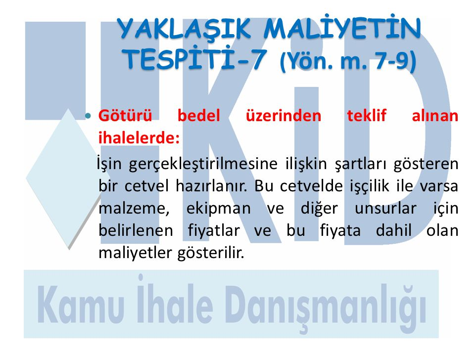 YAKLAŞIK MALİYETİN TESPİTİ-7 (Yön. m. 7-9)