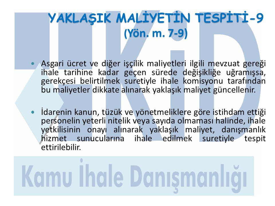 YAKLAŞIK MALİYETİN TESPİTİ-9 (Yön. m. 7-9)