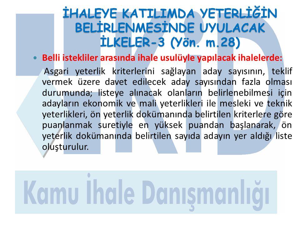 İHALEYE KATILIMDA YETERLİĞİN BELİRLENMESİNDE UYULACAK İLKELER-3 (Yön. m.28)