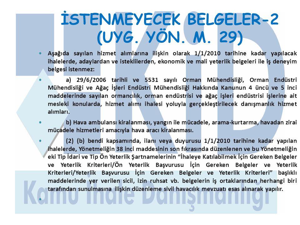 İSTENMEYECEK BELGELER-2 (UYG. YÖN. M. 29)