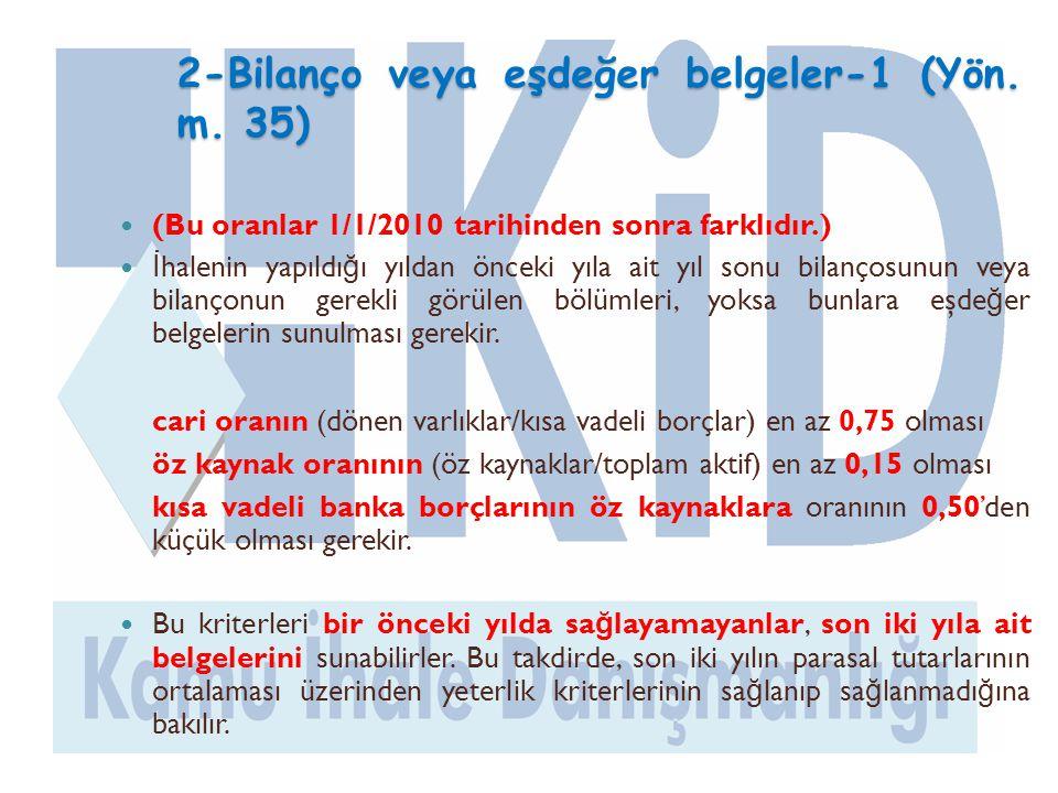 2-Bilanço veya eşdeğer belgeler-1 (Yön. m. 35)