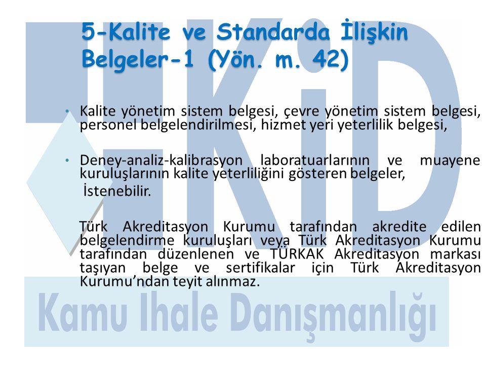 5-Kalite ve Standarda İlişkin Belgeler-1 (Yön. m. 42)