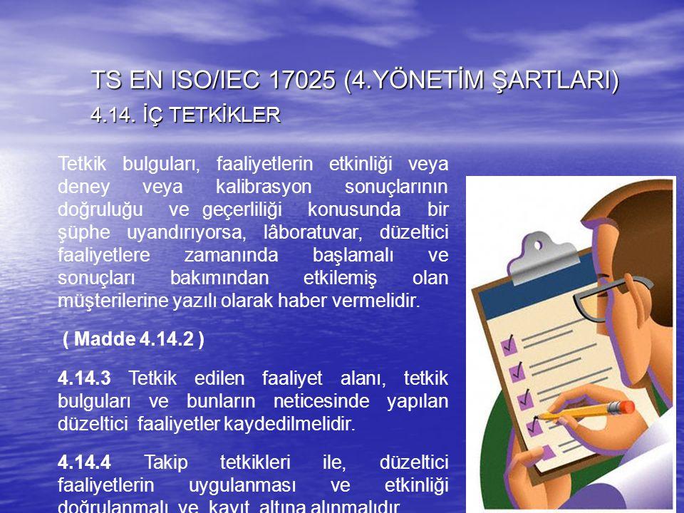 TS EN ISO/IEC 17025 (4.YÖNETİM ŞARTLARI)