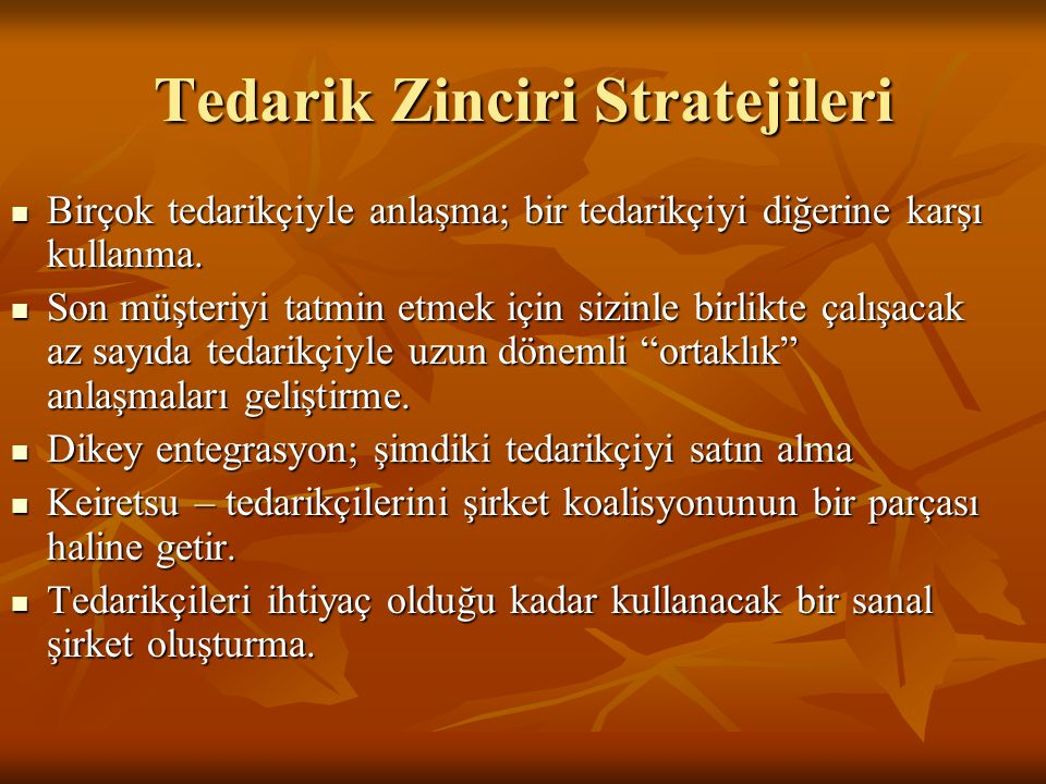 Tedarik Zinciri Stratejileri