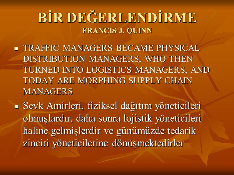 BİR DEĞERLENDİRME FRANCIS J. QUINN