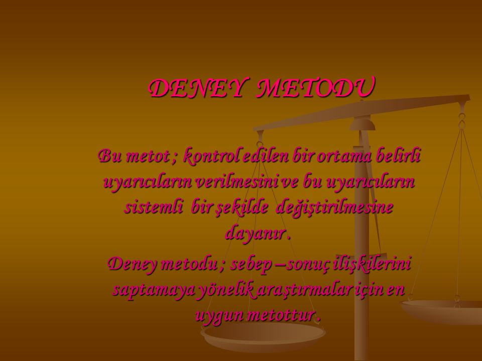DENEY METODU