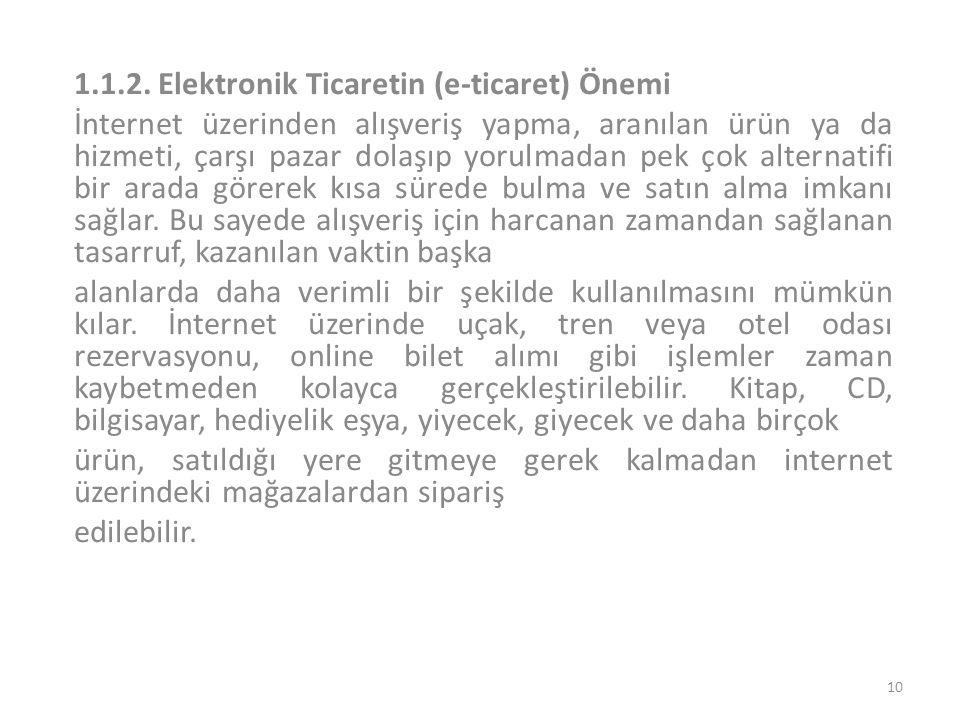 1.1.2. Elektronik Ticaretin (e-ticaret) Önemi