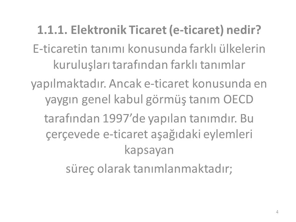 1.1.1. Elektronik Ticaret (e-ticaret) nedir