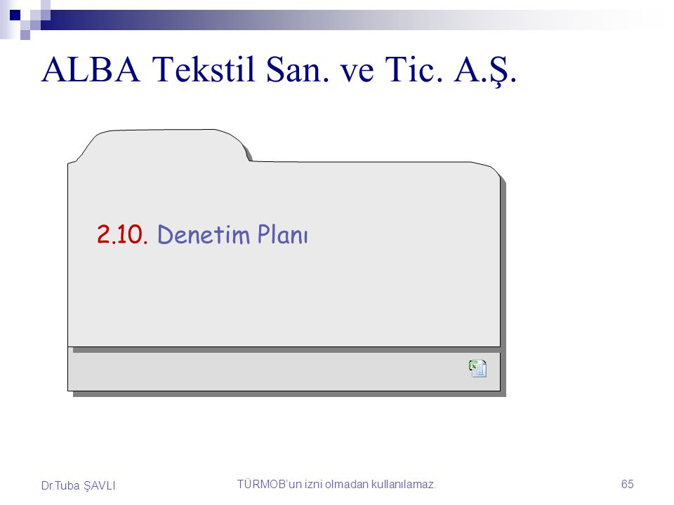 ALBA TEKSTİL SANAYİ VE TİCARET A.Ş.
