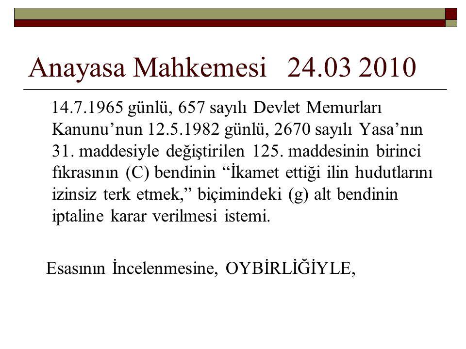 Anayasa Mahkemesi 24.03 2010