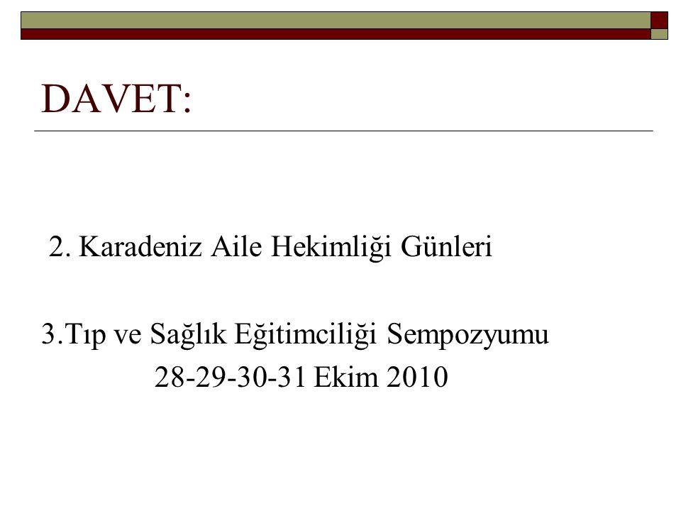DAVET: 2. Karadeniz Aile Hekimliği Günleri