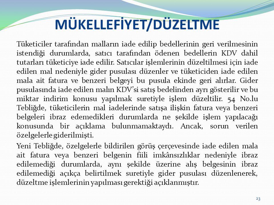 MÜKELLEFİYET/DÜZELTME