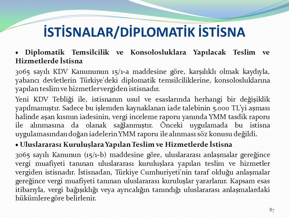 İSTİSNALAR/DİPLOMATİK İSTİSNA
