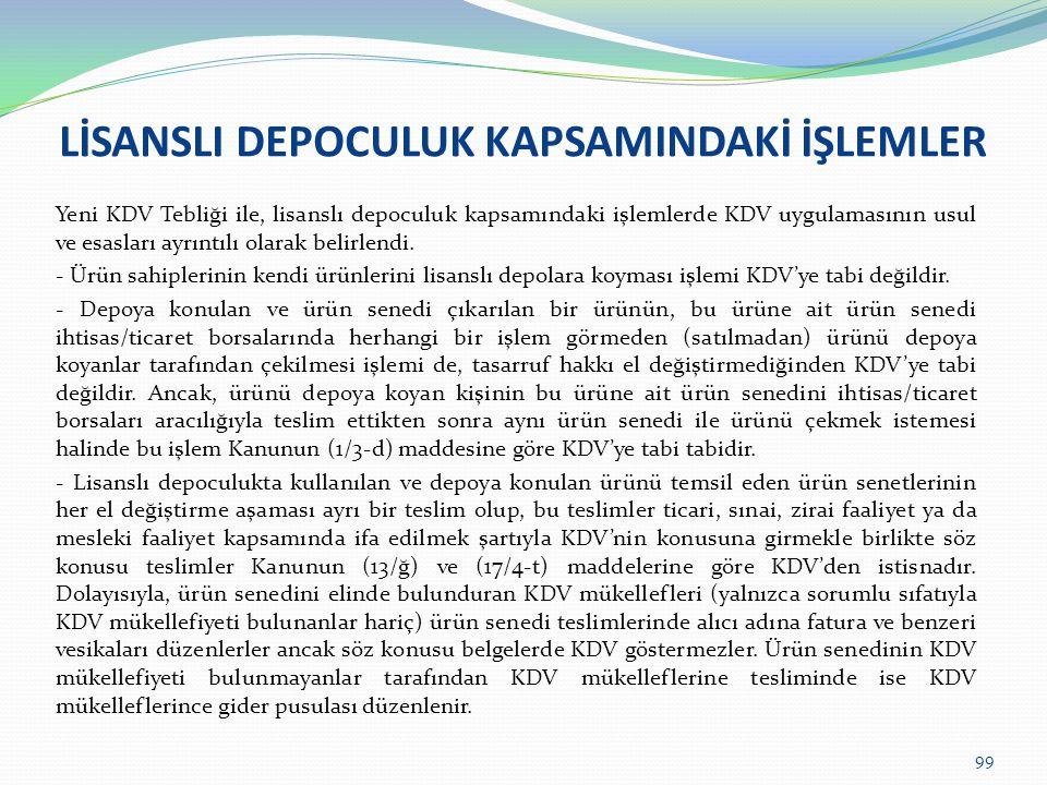 LİSANSLI DEPOCULUK KAPSAMINDAKİ İŞLEMLER