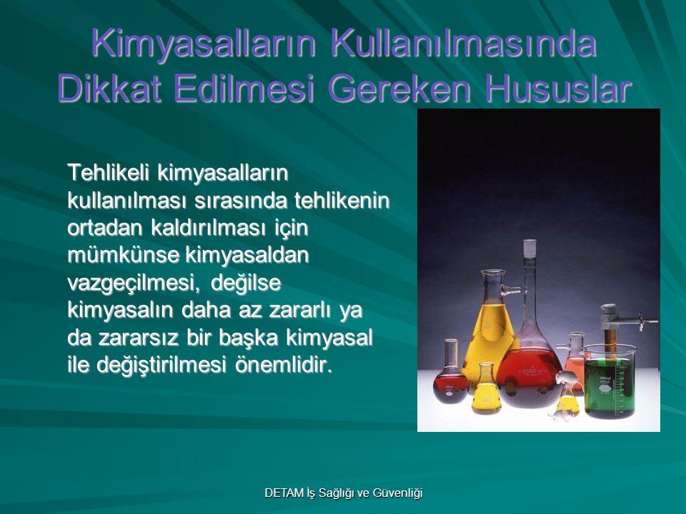 Kimyasalların Kullanılmasında Dikkat Edilmesi Gereken Hususlar