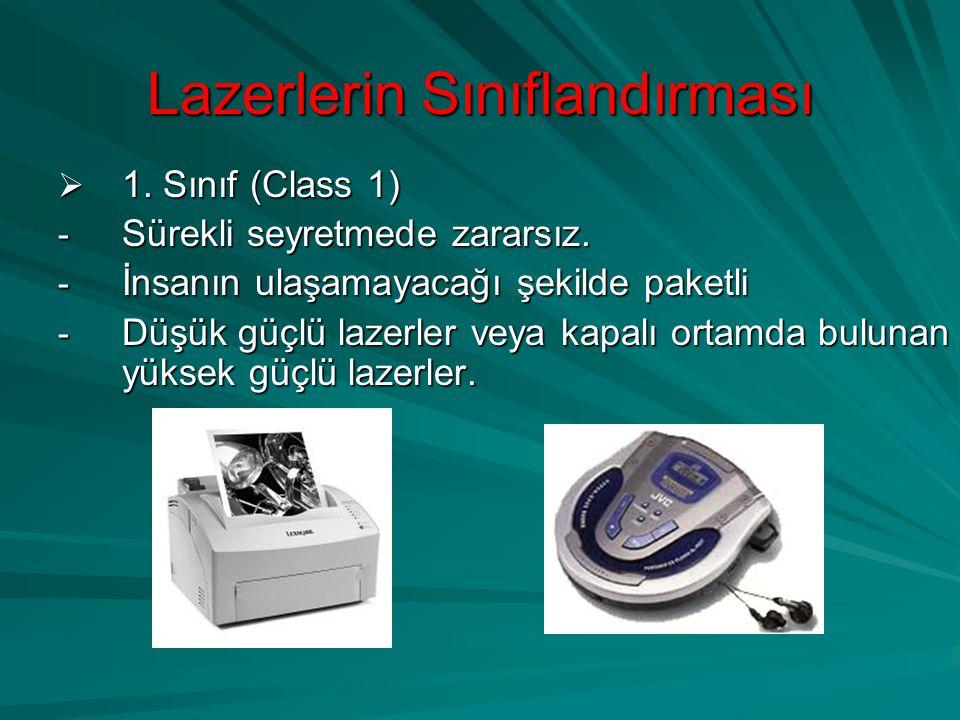 Lazerlerin Sınıflandırması