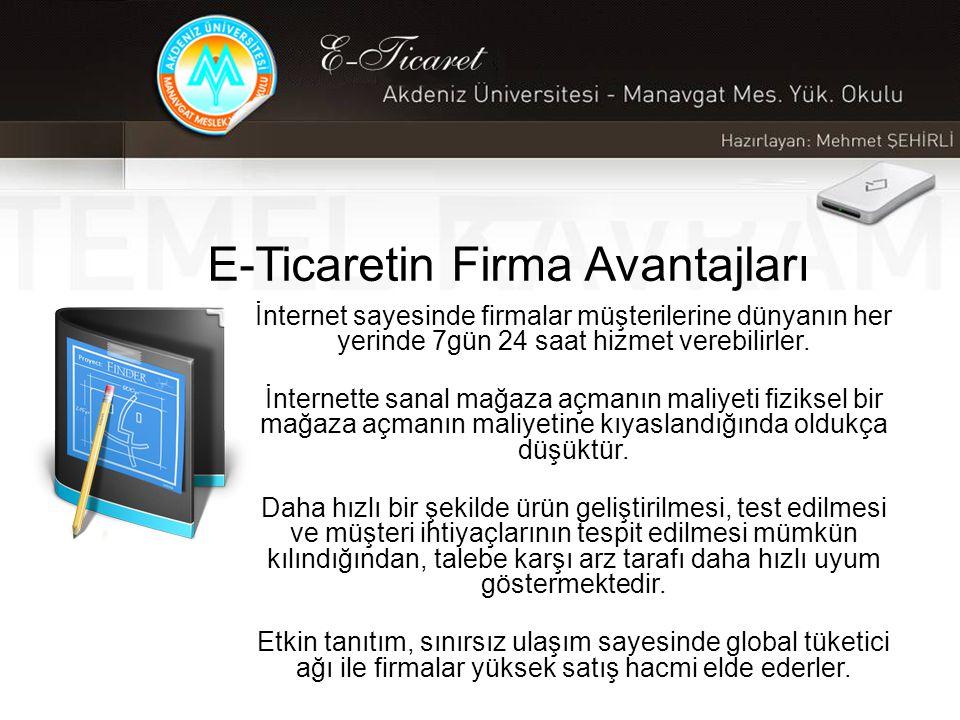 E-Ticaretin Firma Avantajları