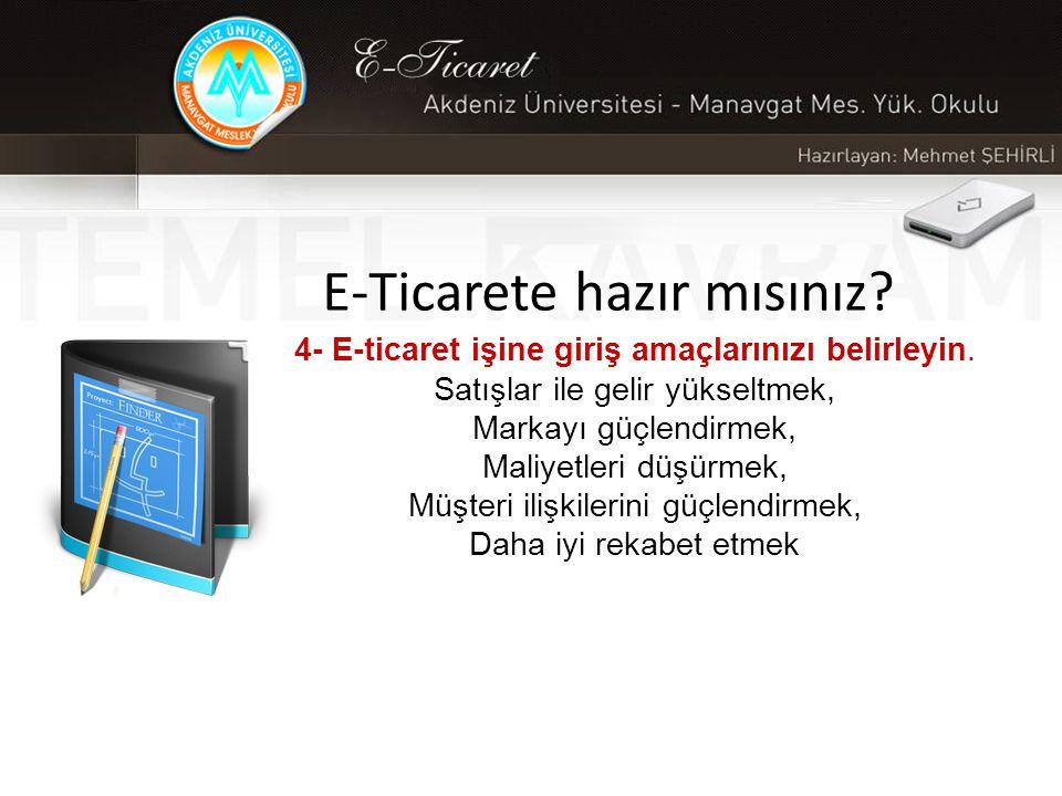 E-Ticarete hazır mısınız