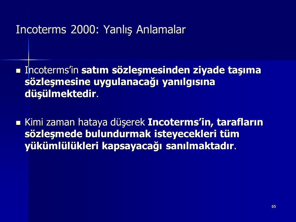 Incoterms 2000: Yanlış Anlamalar