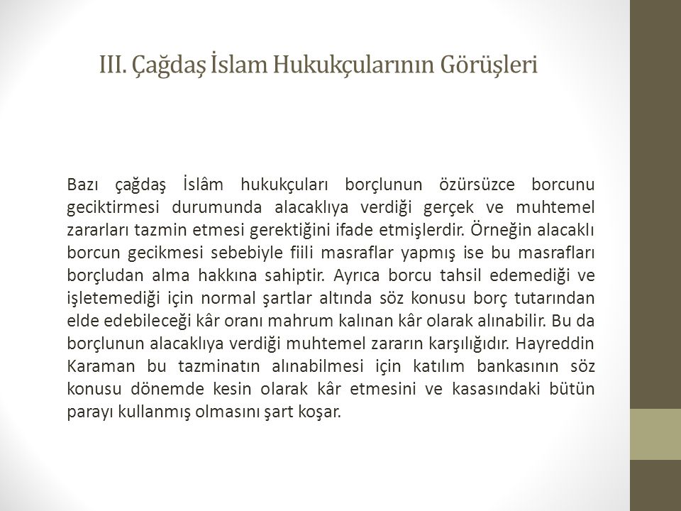 III. Çağdaş İslam Hukukçularının Görüşleri