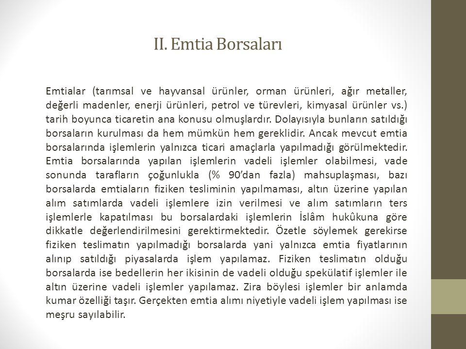 II. Emtia Borsaları