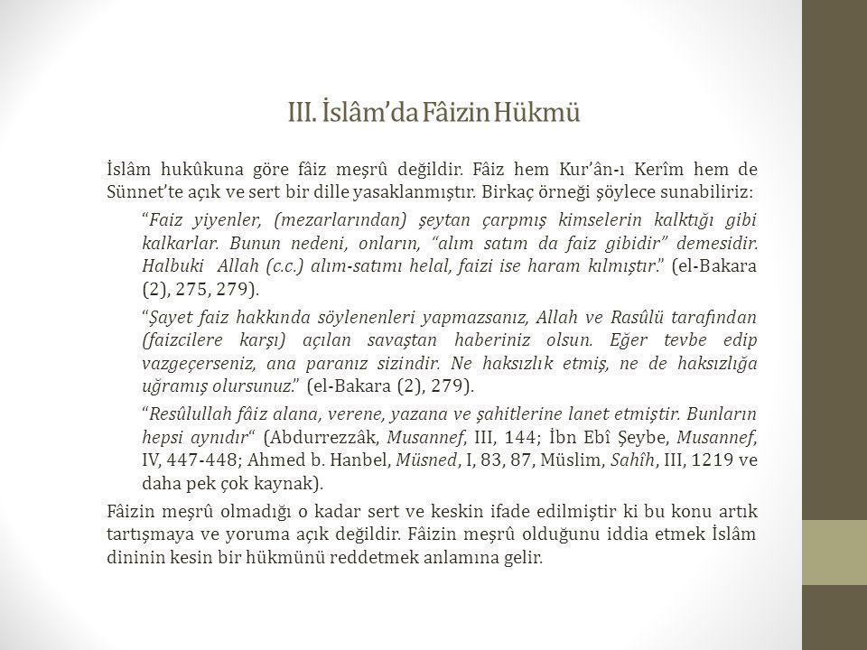III. İslâm'da Fâizin Hükmü