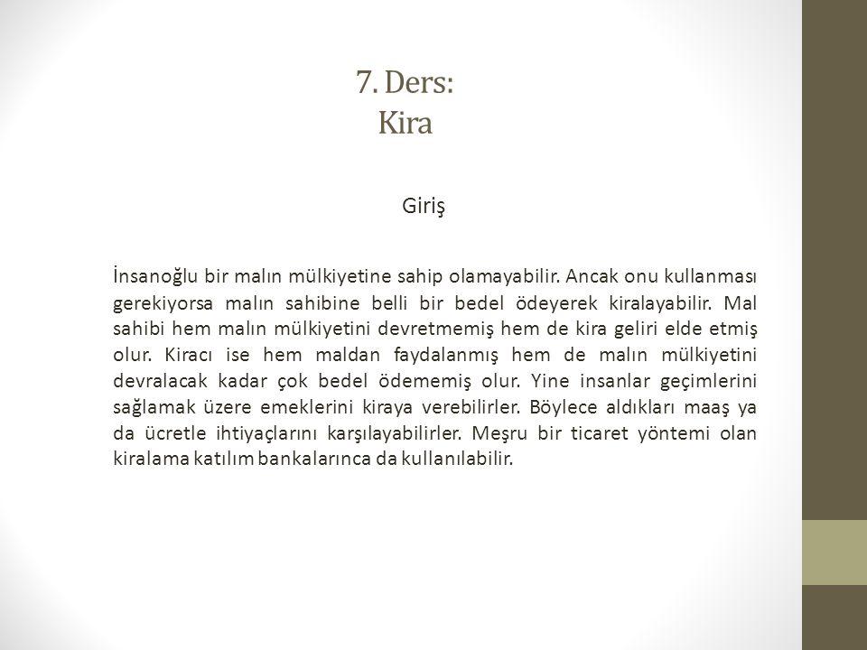 7. Ders: Kira