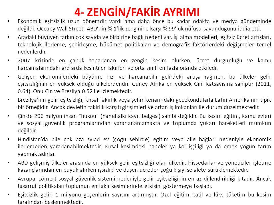 4- ZENGİN/FAKİR AYRIMI