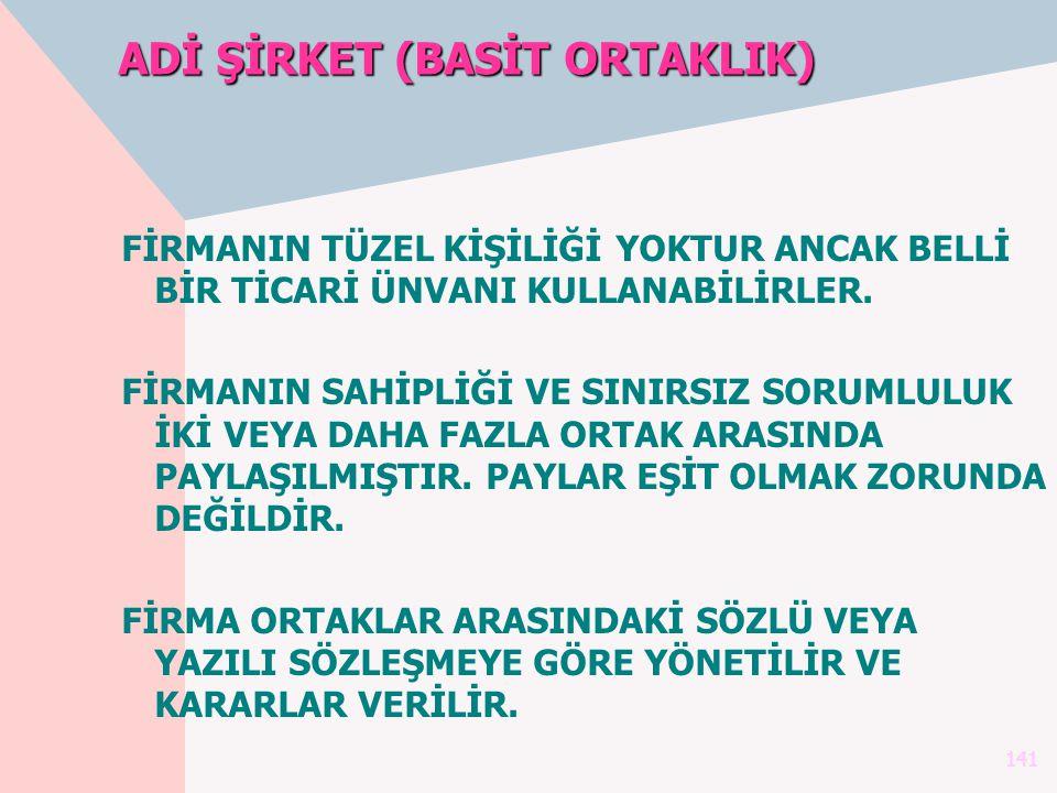 ADİ ŞİRKET (BASİT ORTAKLIK)