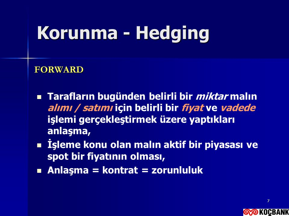 Korunma - Hedging FORWARD