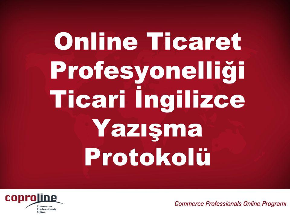 Online Ticaret Profesyonelliği Ticari İngilizce Yazışma Protokolü