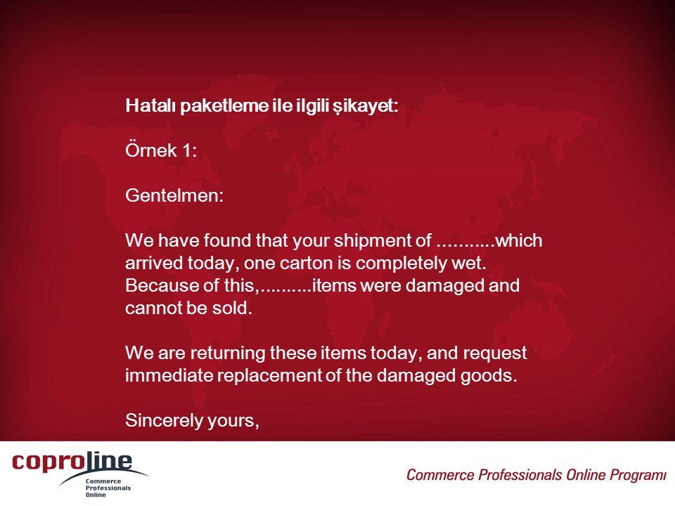 Hatalı paketleme ile ilgili şikayet: